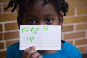 keep_it_up_sign_card_motivation_2012_girls_on_the_run_grand_rapids_montessori_february_22_2012_8-300x200