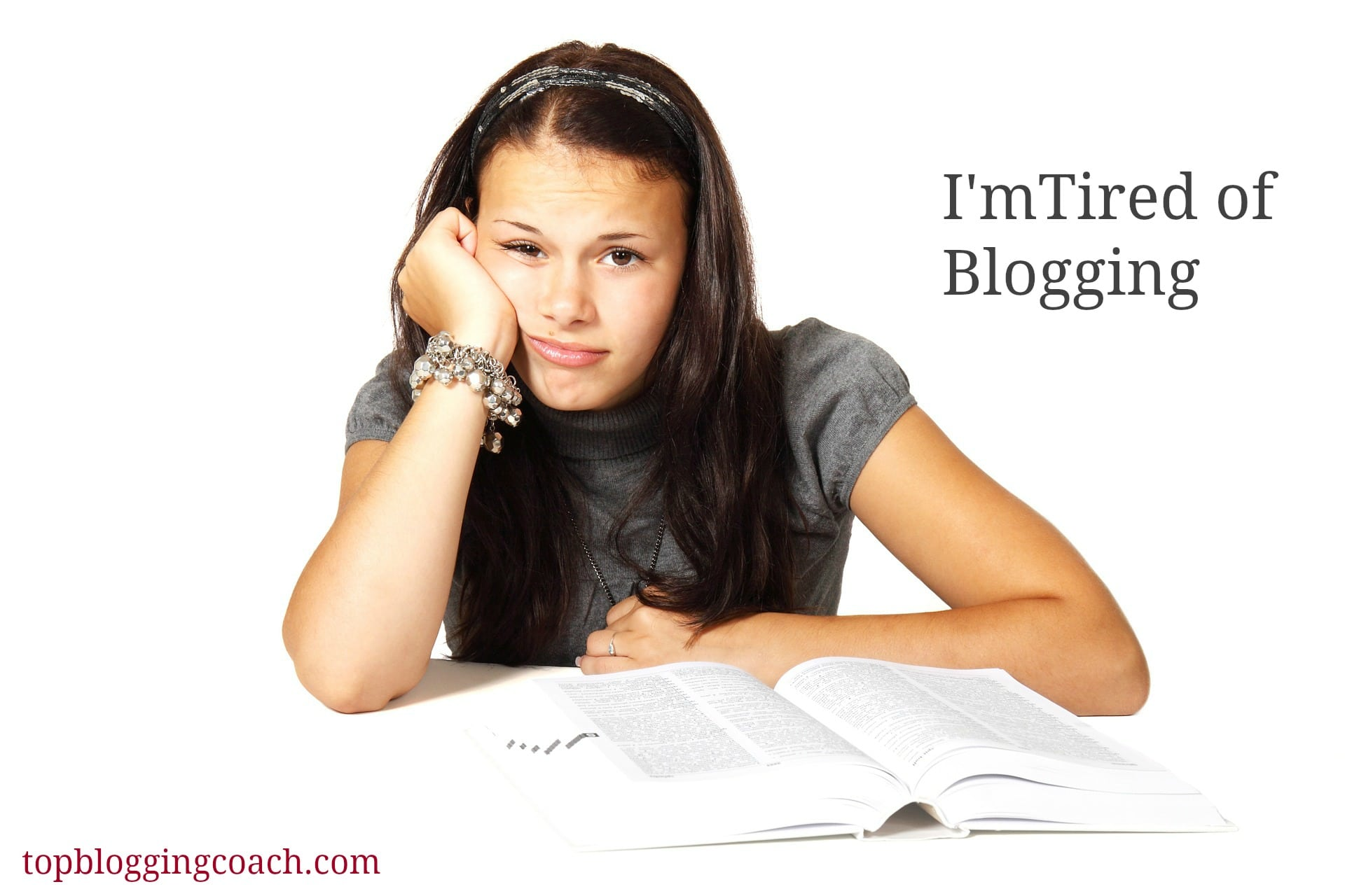 tired of blogging